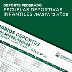 Escuelas Deportivas Infantiles- Hasta 12 años