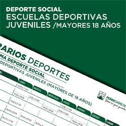 Escuelas Deportivas Juveniles - Mayores 18 años